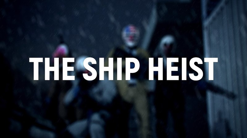 [Saxxy 2016] The Ship Heist - Payday2