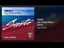 Bobina feat. Denise Rivera - Siente (Vigel Extended Remix)