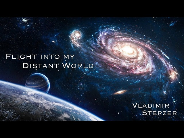 Flight into my distant world │ Space Universe │ The Milky Way Galaxy │ Vladimir Sterzer