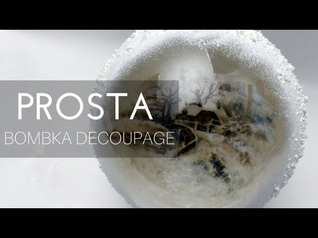 Bombka decoupage z okienkiem – papier ryżowy i pasta śniegowa