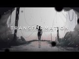 Transformation  Best Melodic Dubstep &amp Chillstep Music Mix