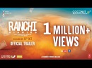 Ranchi Diaries Official Trailer Coconut Motion Pictures Actor Prepares Mumbai 13th Oct