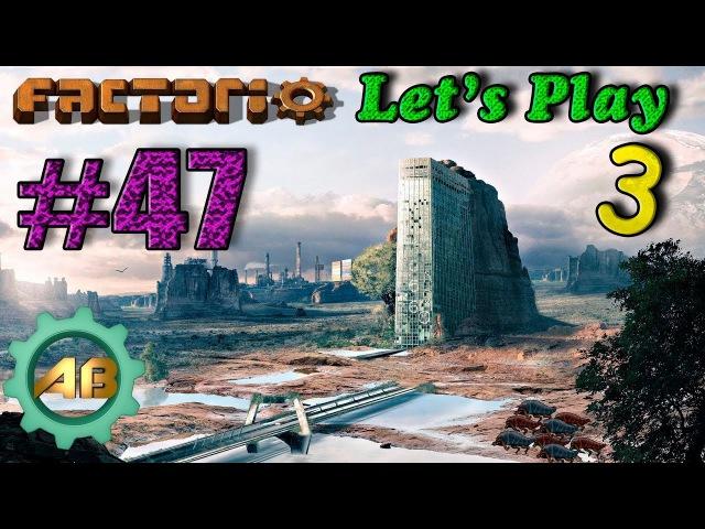 Factorio Let'sPlay [S3EP47] Новое подключение камня и угля