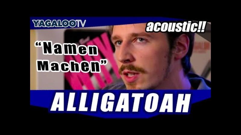 Alligatoah mit Namen Machen