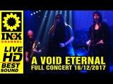 A VOID ETERNAL - Full Concert 161217 @8ball Thessaloniki Greece