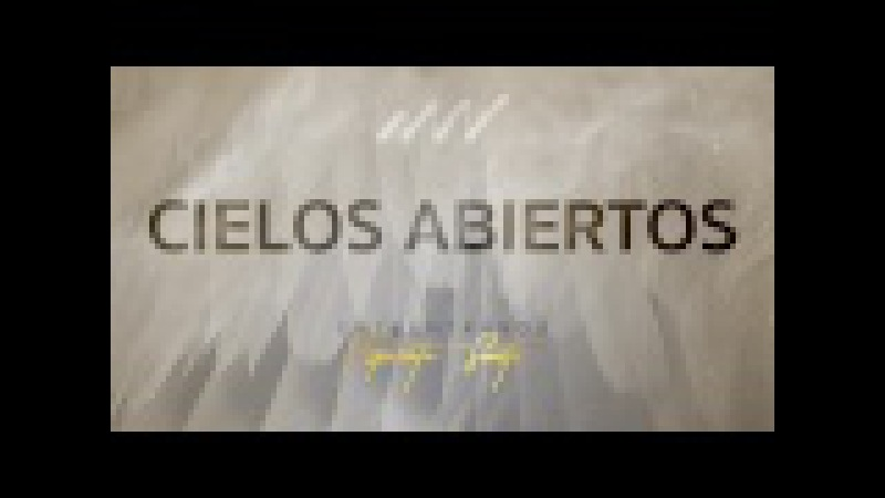 Cielos Abiertos - Encuéntranos Espíritu Santo | New Wine