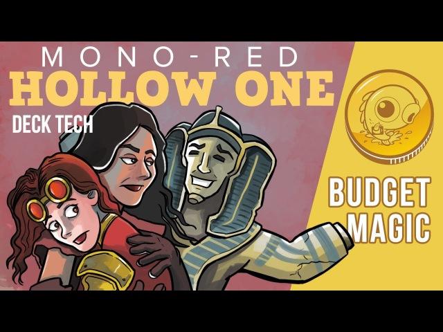Budget Magic: $85 (35 tix) Modern Mono-Red Hollow One (Deck Tech)