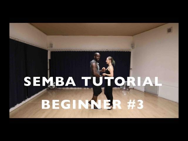 Learn How to dance Semba - Tutorial videos 3 Ida e Volta