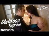 Mehfooz Reprise Video Song   Tera Intezaar   Arbaaz Khan   Sunny Leone
