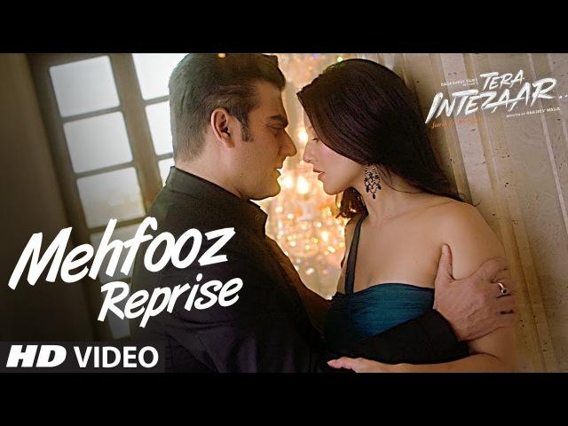 Mehfooz Reprise Video Song | Tera Intezaar | Arbaaz Khan | Sunny Leone
