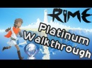 Rime Platinum Walkthrough - Trophy Achievement Guide All Collectibles