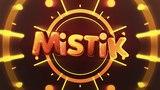 MiSTiK Official intro