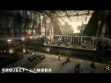 Project Lambda - Half-Life на Unreal Engine 4 - Геймплейный трейлер
