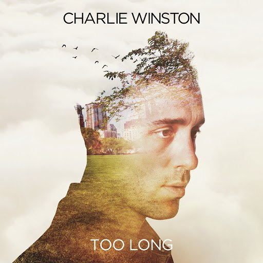 Charlie Winston альбом Too Long - EP