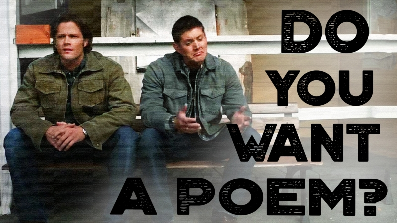 Do you want a poem Supernatural Humor