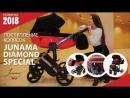 Новинка сезона ЛЕТО 2018 - коляска JUNAMA DIAMOND!