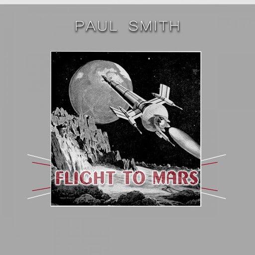 Paul Smith альбом Flight To Mars