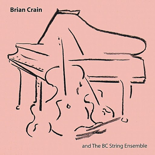Brian Crain альбом Brian Crain and the BC String Ensemble