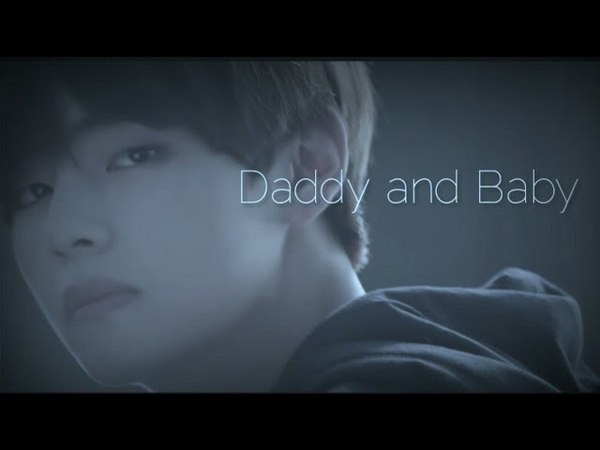 Vkook | TaeKook | Kookv | - Daddy and Baby
