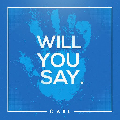 Carl альбом Will You Say