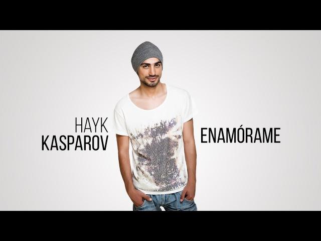 Hayk Kasparov - Enamórame Армения 2018 нац отбор
