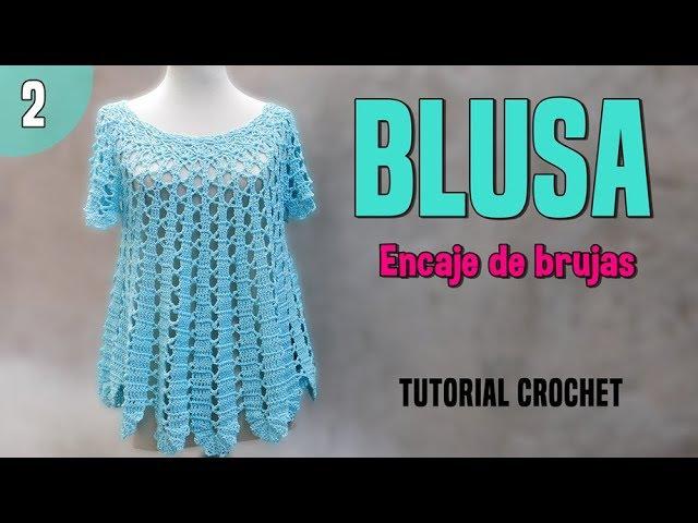 Patrón blusa amplia a crochet o ganchillo. Encaje de Brujas (2/2)