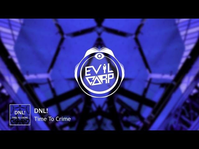 DNL! - Time To Crime
