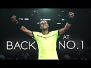 Rafael Nadal ● BACK AT NUMBER 1 (HD) Tribute
