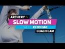 Archery in slow motion S01E010 BONUS: Ki Bo Bae (Coach Cam)