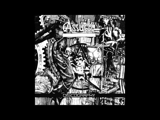 Assück - Discography 1989-1998 FULL ALBUM (2017 - Grindcore / Death Metal)