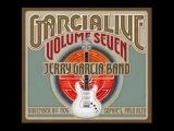 Jerry Garcia Band Garcia Live Volume 7