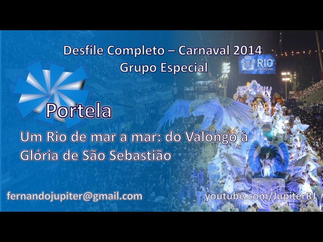 Portela 2014 - Desfile Completo