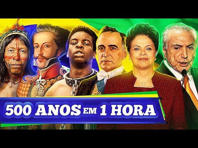 500 Anos em 1 Hora História do Brasil