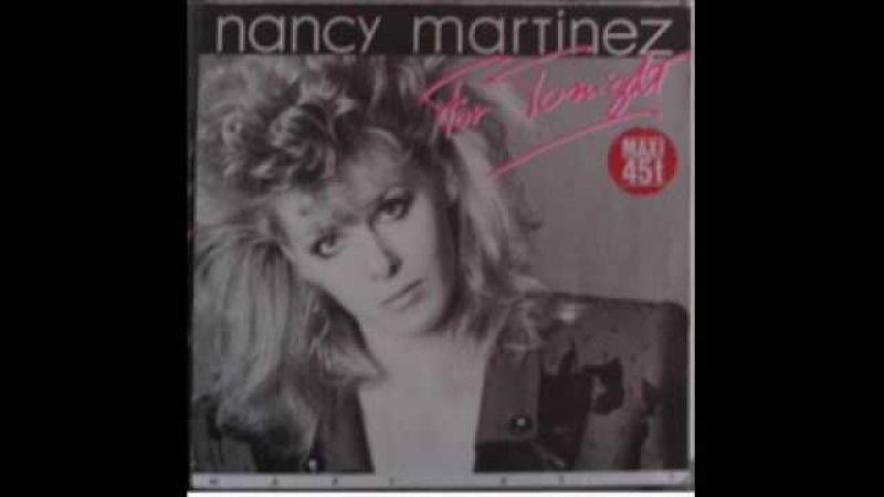 Nancy Martinez For Tonight (Extended Dance Remix)