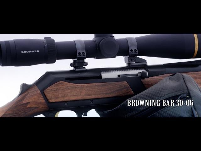 Письмо Потомкам - Браунинг Бар 3006 (Browning Bar 3006)