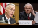 """How do you restore trust in the DOJ?"" Trey Gowdy GRILLS Attorney General Jeff Sessions"