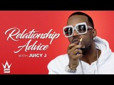 Juicy J Reveals How To Get A Girl To Slob On Your Knob! Relationship Advice