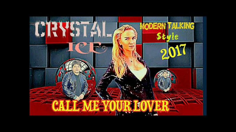 DIETER BOHLEN STYLE -2017- CRYSTAL ICE - CALL ME YOUR LOVER /Music by IGOR SOROKIN DiscoBonus