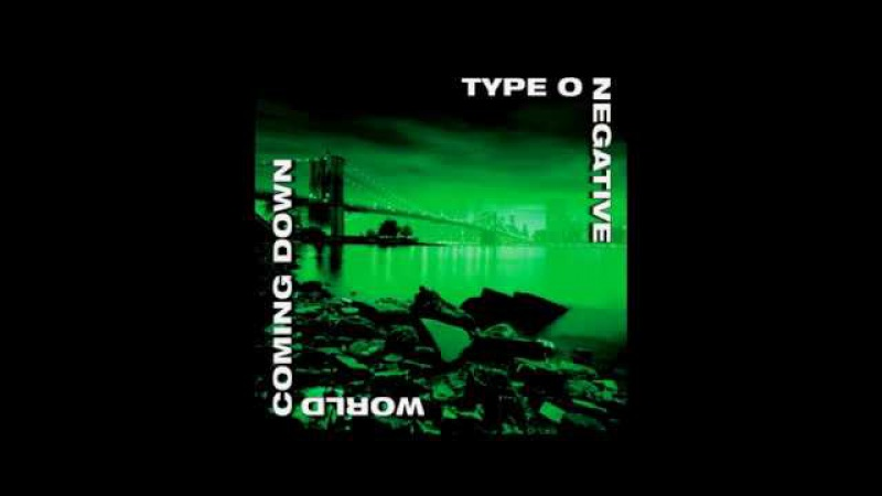 Type O Negative - World Coming Down (Full HQ Album)