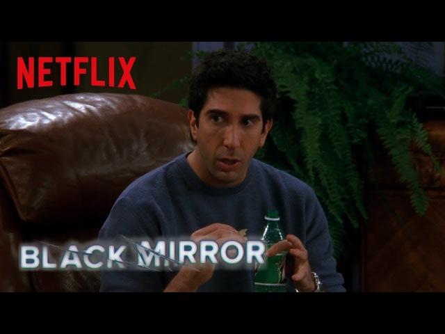 Black Mirror Friends   The One Where Ross Invents San Junipero   Netflix