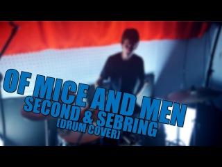 OF MICE AND MEN - Second & Sebring (DRUM COVER) | ИГРА НА КАРДАНЕ, КАК ИГРАТЬ БРЕЙКДАУНЫ