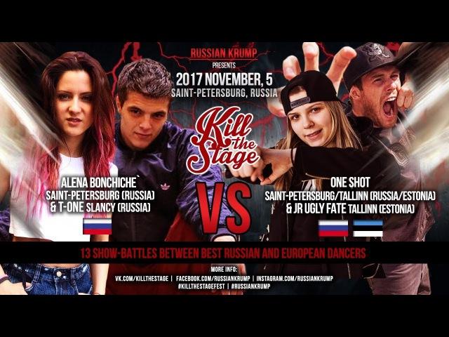 ONESHOTJR FATE vs ALENA BONCHICHET-ONE | MAIN EVENT | KILL THE STAGE 2017