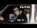 ELVIS Stax `73 NEW sound TSOE 2018