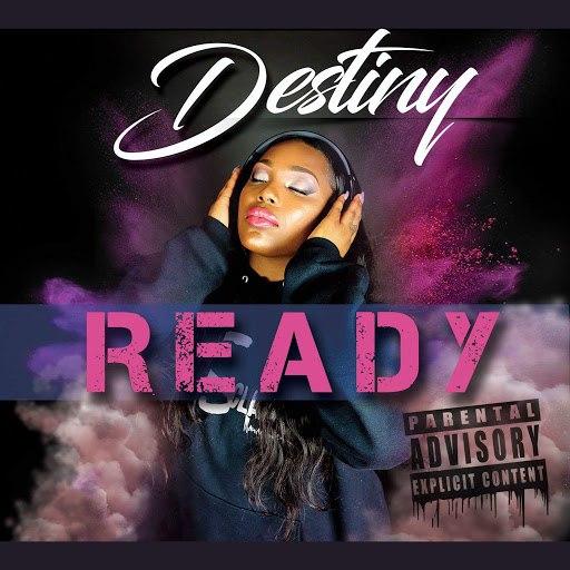 Destiny альбом Ready