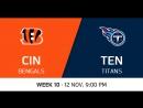 NFL 2017 / W10 / Cincinnati Bengals - Tennessee Titans / CG / EN