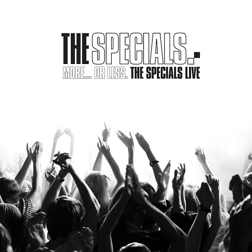 The Specials альбом More... Or Less: The Specials Live