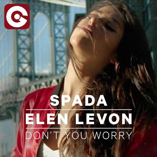 Spada альбом Don't You Worry