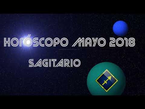 HORÓSCOPO PARA SAGITARIO MAYO 2018
