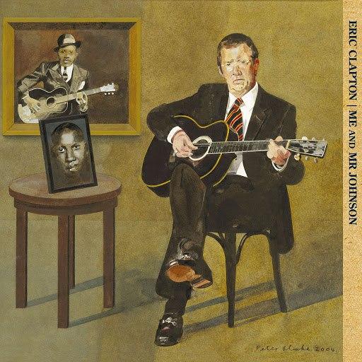 Eric Clapton альбом Me And Mr. Johnson