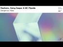 Stadiumx, Going Deeper MC Flipside - Dangerous Vibes (Teaser)